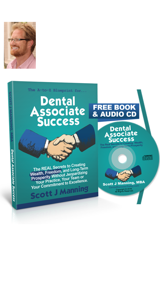 Dental associate success by scott j manning mba to receive your free gifts enter your contact and shipping information malvernweather Image collections